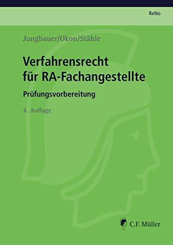 Verfahrensrecht für RA-Fachangestellte: Prüfungsvorbereitung nach der alten ReNoPat-AusbV (series_title)