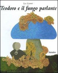 Teodoro e il fungo parlante - Amazon Libri