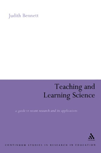 Teaching and Learning Science: A Guide to Recent Research and its Applications (Continuum Studies in Research in Education)
