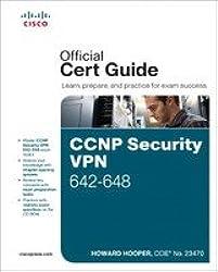 CCNP Security VPN 642-648 Official Cert Guide,, 2/e