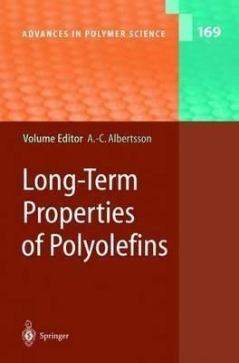 long-term-properties-of-polyolefins-volume-editor-ann-christine-albertson-published-on-june-2004