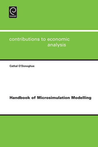 Handbook of Microsimulation Modelling: 293 (Contributions to Economic Analysis)