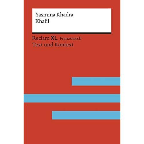 Khalil: Fremdsprachentexte Reclam XL - Text und Kontext