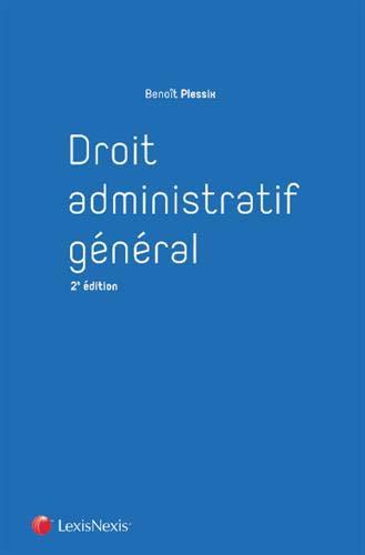 Droit administratif général par Benoît Plessix