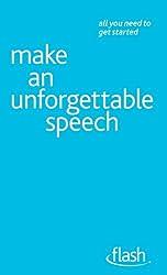 Make An Unforgettable Speech: Flash (English Edition)