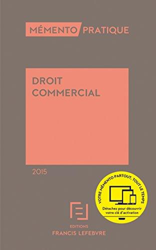 Droit commercial 2015 par Barthélémy Mercadal