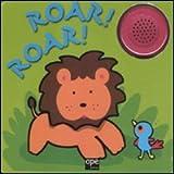 Roar! Roar! Libro sonoro. Ediz. illustrata