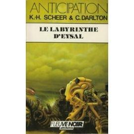 Le Labyrinthe d'Eysal par Karl-Herbert Scheer