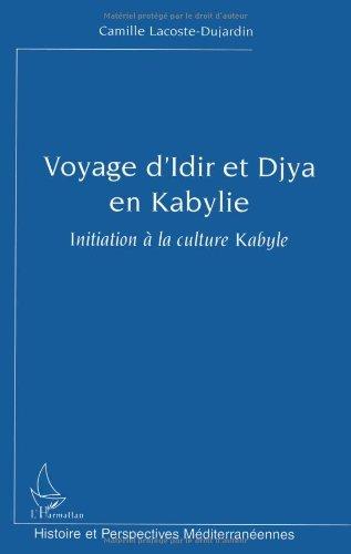 Voyage d'Idir et Djya en Kabylie: Initiation à la culture kabyle (Histoire et perspectives méditerranéennes