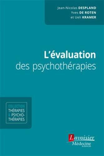 L'évaluation Des Psychothérapies por Jean-Nicolas Despland