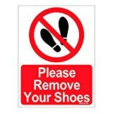 #9: Clickforsign SIGN35-M-1-2x Please Remove Your Shoes Sign Board