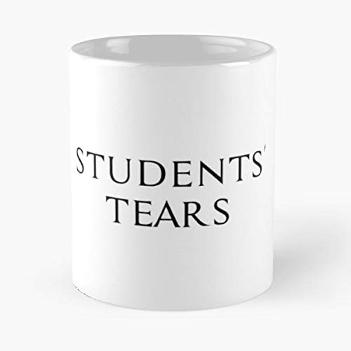 Teacher Teaching School Funny - Best Gift Mugs Students Tears Mug Coffee For Gifts Cup Women Tumbler Cups 11 15 Oz Ceramic Best Personalized Gifts