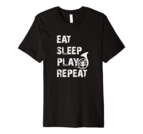 Eat Sleep Play Horn Repeat lustiges cooles Jagdhorn T-Shirt