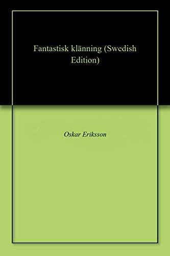Fantastisk klänning (Swedish Edition) por Oskar  Eriksson