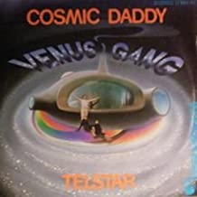 Venus Gang - Cosmic Daddy / Telstar - Hansa International - 11 961 AT
