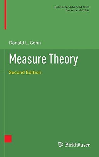 Measure Theory: Second Edition (Birkhäuser Advanced Texts Basler Lehrbücher) by Donald L. Cohn (2013-07-14)