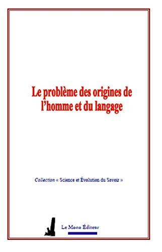 Le problème des origines de l'homme et du langage par G. de Saporta