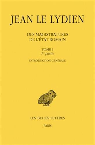 Des magistratures de l'tat romain Tome 1 (2me partie : Introduction gnrale)