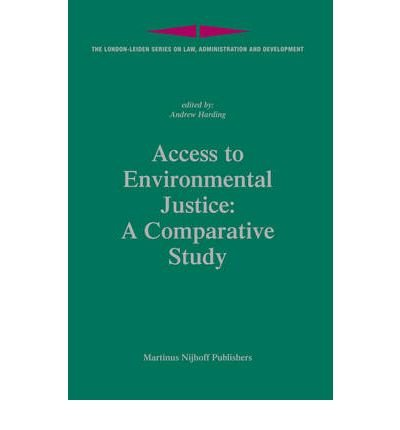 [(Access to Environmental Justice: A Comparative Study )] [Author: Andrew Harding] [Jun-2007]
