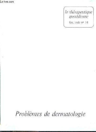 la-therapeuthique-quotidienne-fascicule-n-14-problemes-de-dermatologie