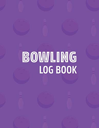 Bowling Log Book: Score Tracker Sheets For Up to 16 Players Per Page - Purple (Scorekeeping Logbook & Notes for Bowlers or Team, Band 6)