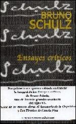 Ensayos criticos por Bruno Schulz