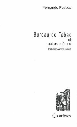 Bureau de tabac, autres poèmes