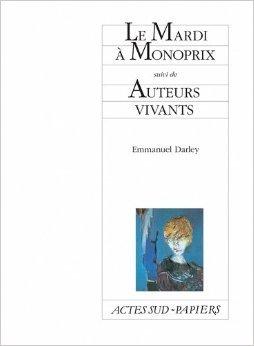 Le Mardi Monoprix Suivi De Auteurs Vivants [Pdf/ePub] eBook