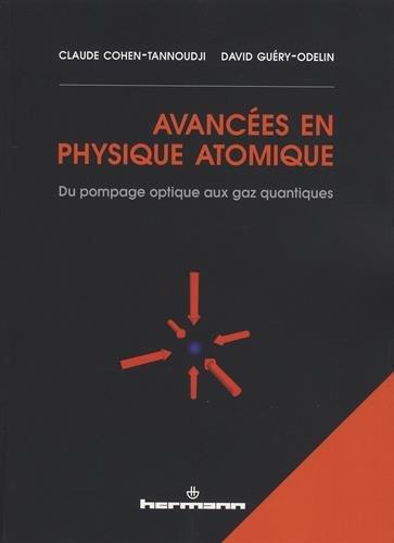 Avancées en physique atomique: Du pompage optique aux gaz quantiques par Claude Cohen-Tannoudji