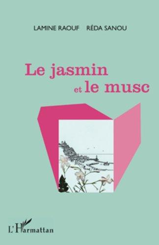 Jasmin Et Le Musc [Pdf/ePub] eBook