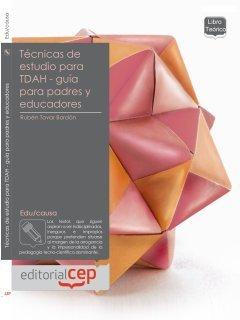 Técnicas de estudio para TDAH : guía para padres y profesionales por Rubén Tovar Bordón
