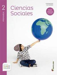 CIENCIAS SOCIALES 2 PRIMARIA SABER HACER SANTILLA [Comunidad de Madrid] - 9788468014869