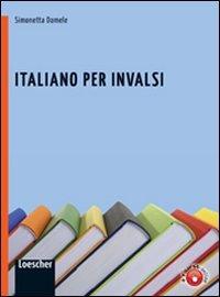 Italiano per INVALSI. Per la Scuola media. Con espansione online