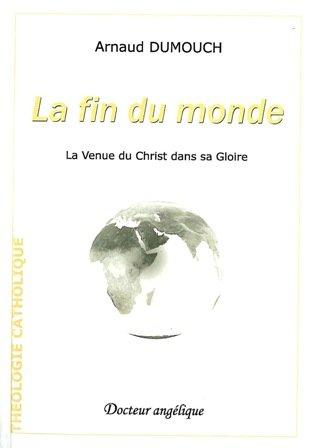 la-fin-du-monde-thologie-catholique