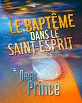 Le baptême dans le Saint-Esprit