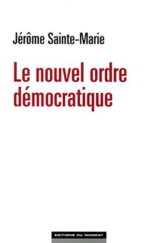 le-nouvel-ordre-dmocratique