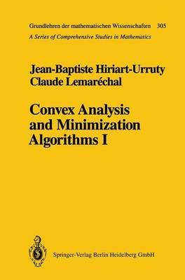 [(Convex Analysis and Minimization Algorithms: Fundamentals Part 1: Fundamentals )] [Author: Jean-Baptiste Hiriart-Urruty] [May-2011]