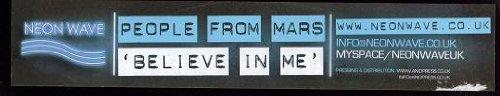 People From Mars - Believe In Me - Neon Wave - NEONWAVE005 - Neon Wave