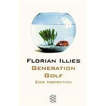 Generation Golf - Eine Inspektion, FISCHER Taschenbuch 15065 , 9783596150656