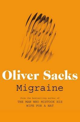 [Migraine] (By: Oliver Sacks) [published: May, 2012]