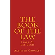 The Book of the Law: Liber Al vel Legis (Illustrated) (English Edition)