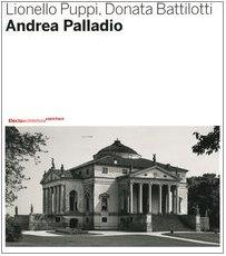 Andrea palladio. ediz. illustrata