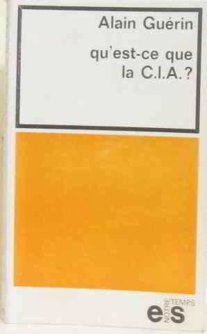 Qu'est-ce que la C.I.A. - CIA