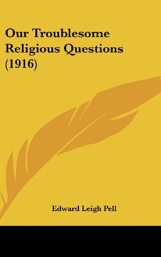 Our Troublesome Religious Questions (1916)