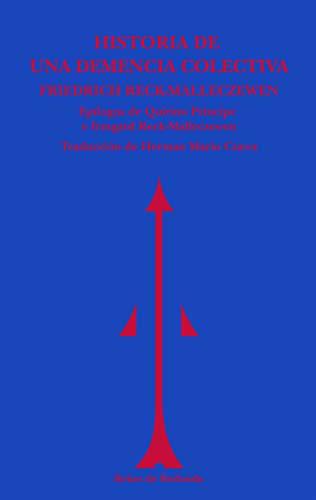 Historia de una demencia colectiva por Friederich Reck-Malleczewen