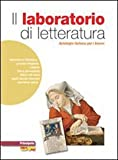 Il Laboratorio Del Lettore. Narrativa. LibroLIM. Per Le Scuole Superiori. Con E-book. Con Espansione Online