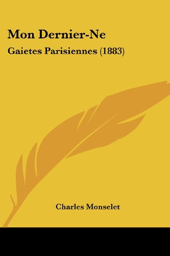 Mon Dernier-Ne: Gaietes Parisiennes (1883)