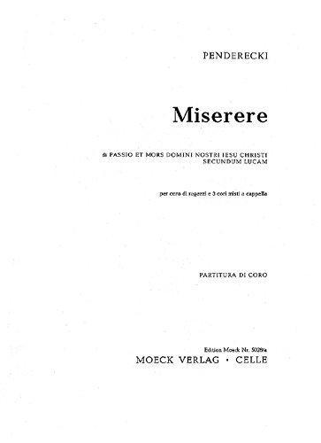Miserere: ausPassio et mors Domini nostri Jesu Christi secundum Lucam. Kinderchor und 3 gemischte Chöre (AATTBB/ATB/ATB). Chorpartitur.