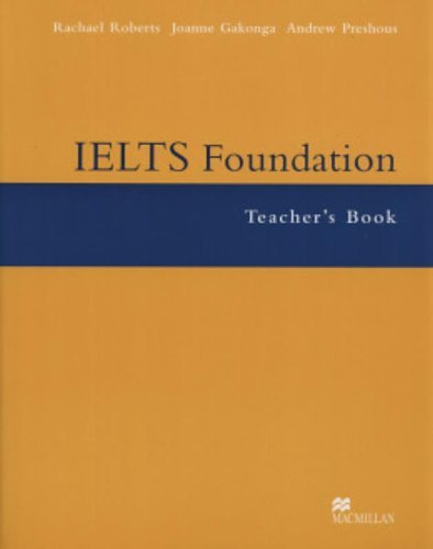 IELTS Foundation: Teacher's Book by Rachael Roberts (2004-05-28)