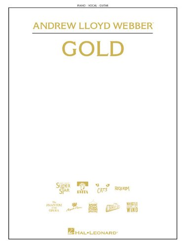 Andrew Lloyd Webber - Gold (Piano/Vocal/Guitar Songbook)